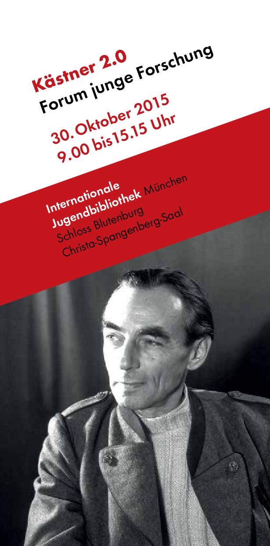 Flyer des Münchner Doktorandenkolloquiums »Kästner 2.0 – Forum junge Forschung« 2015